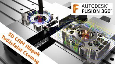 Fusion 360 CAM - 3D Alapképzés